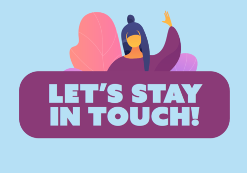 Let's Stay in Touch